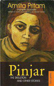 Pinjar The Skeleton and Other Stories