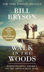 A Walk in the Woods Movie Tiein Edition Rediscovering America on the Appalachian Trail