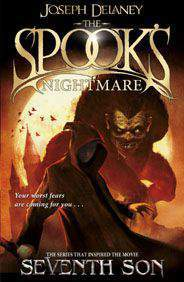 The Spooks Nightmare Book 7 The Wardstone Chronicles