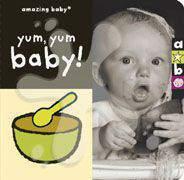 Amazing Baby Yum Yum -