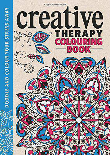 The Creative Therapy Colouring Book Creative Colouring for GrownUps