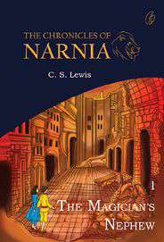 The Magicians Nephew The chronicles of narnia -