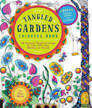Tangled Gardens Coloring Book 52 Intricate Tangle Drawings to Color with Pens Markers or Pencils