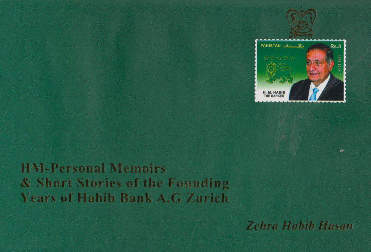 HMPersonal Memoirs & short stories of founding years of Habib Bank AG Zurich