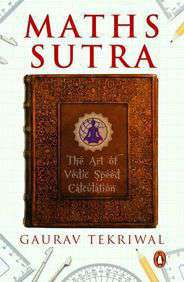 Maths Sutra The Art of Indian Speed Calculation  -