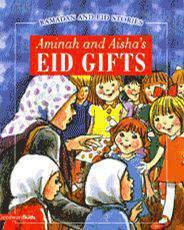 Aminah And Aishas Eid Gifts Ramadan And Eid Stories