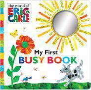 My First Busy Book The World of Eric Carle Board book