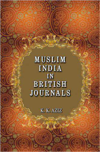 Muslim India in British Journalism: 18581905