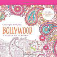 Bollywood 70 designs to help you destress Colouring for Mindfulness