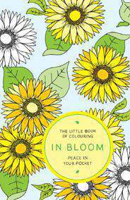 The Little Book of Colouring In Bloom Peace in Your Pocket