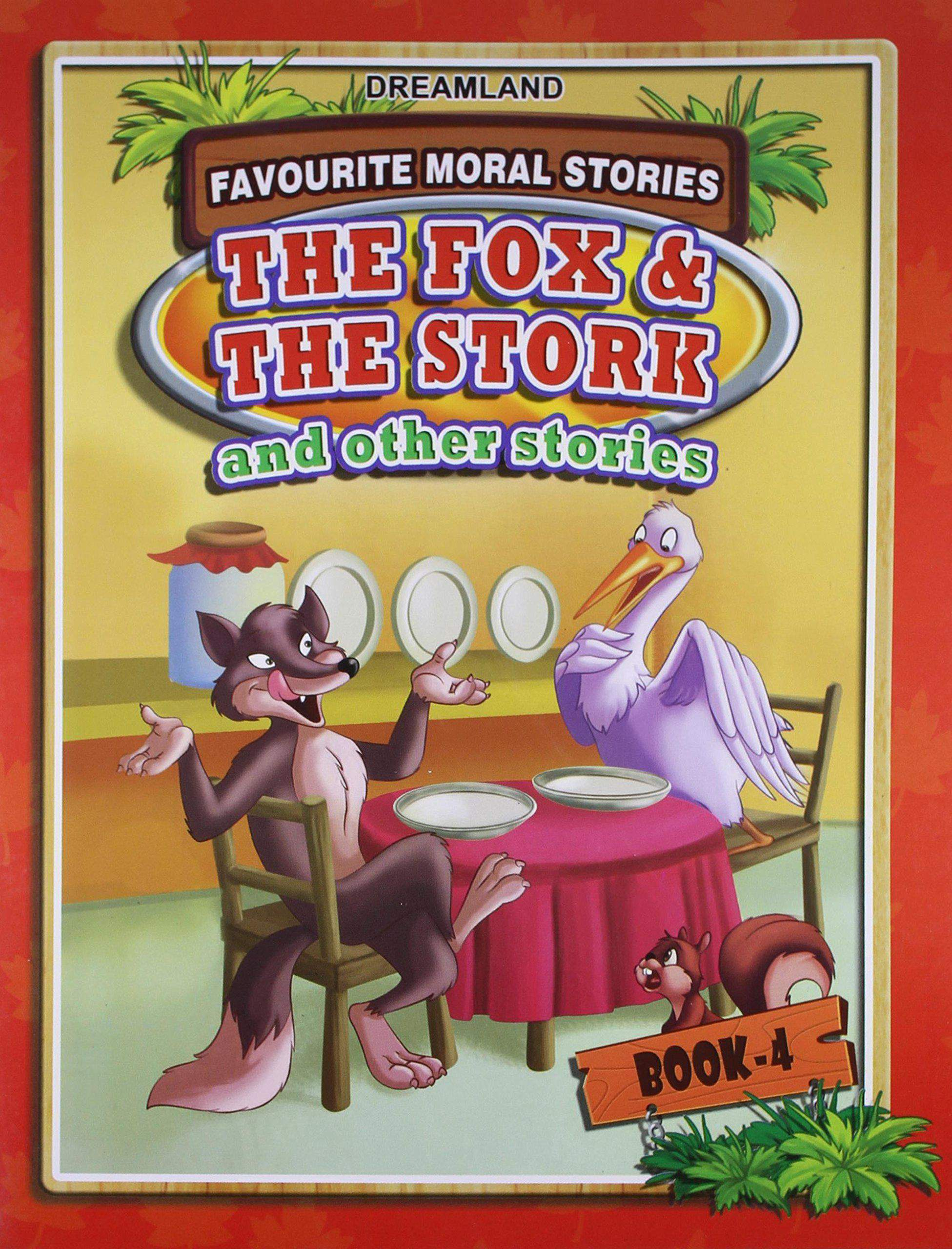 Favourite Moral  The Fox and Stork