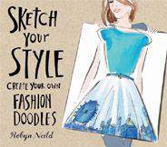 Sketch Your Style Create Your Own Fashion Doodles