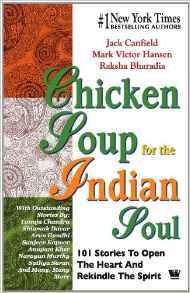 Chicken Soup For The Indian Soul 101 Stories To Open The Heart