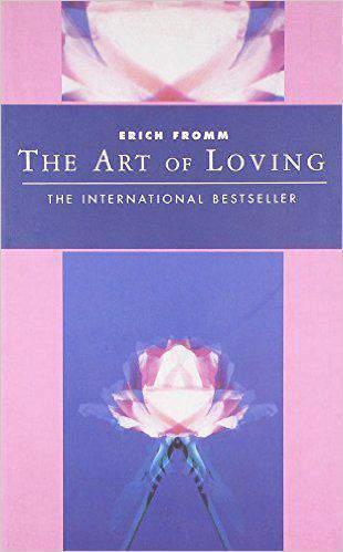 The Art of Loving Classics of Personal Development