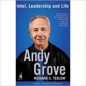 Andy Grove : Intel Leadership Life