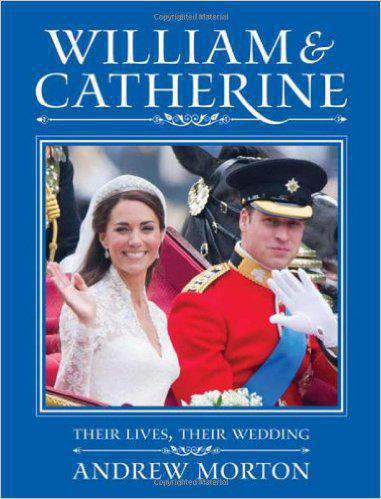 William And Catherine: Their Lives Their Wedding