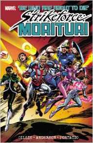Strikeforce Morituri Volume 1