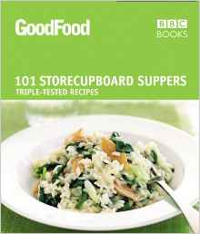 Good Food: 101 Store Cupboard Suppers