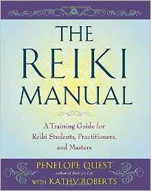 The Reiki Manual A Training Guide for Reiki Students Practitioners and Masters