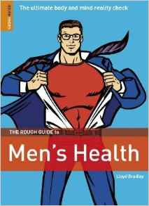 The Rough Guide To Mens Health Rough Guide Reference