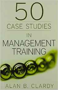 50 Case Studies In Management Training