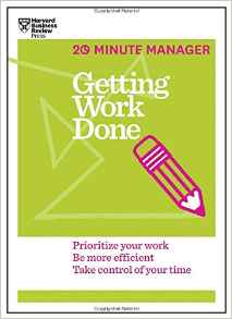 Getting Work Done 20 Minute Manager Series
