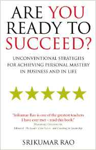 Are You Ready to Succeed Unconventional Strategies For Achieving Personal Mastery In Business And In Life   Edition........ - (PB)