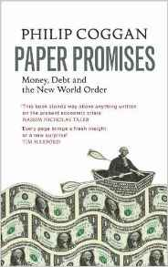 Paper Promises: Money Debt And The New World Order