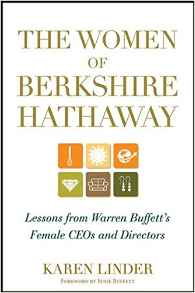 The Women of Berkshire HathawayLessons From Warren Buffetts Female CEOs And Directors