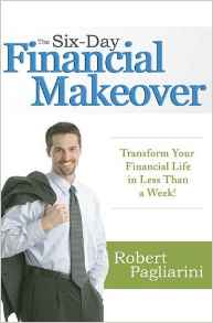 The x Day Financial Makeover Traform Your Financial Life in Less Than a Week