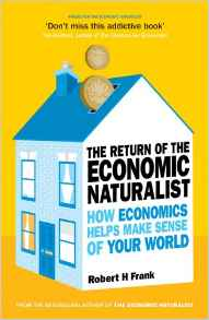 The Return Of The Economic NaturaliHow Economics Helps Make