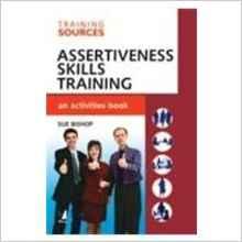 Training Sources: Assertiveness Skills Training