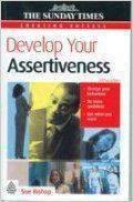 Creating Success Develop Your Assertiveness