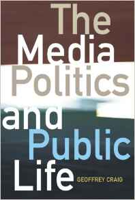 The Media Politics And Public Life -