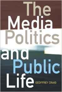 The Media Politics And Public Life -