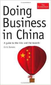 Doing Business in China A Guide to the Risks and the Rewards