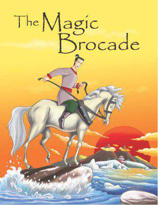The Magic Brocade 1Folk Tales