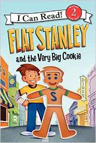 Flat Stanley and the Very Big Cookie I Can Read Book 2