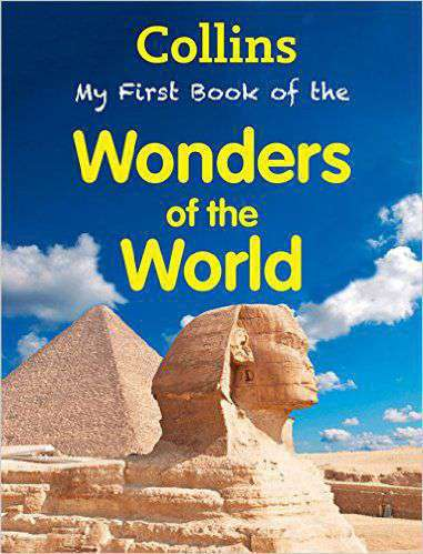 Collins my First Book of Wonders of The World -