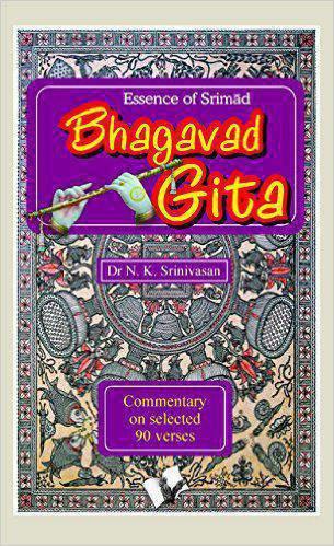 Essence Of Srimad Bhagavad Gita