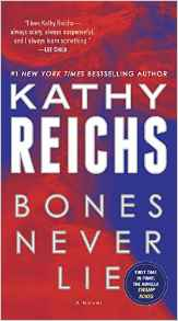 Bones Never Lie with bonus novella Swamp Bones A Novel Temperance Brennan