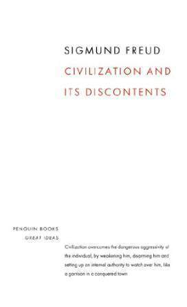 Penguin Great Ideas  Civilisation and Its Discontents