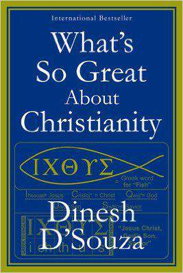 Whats So Great About Christianity