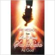 Rare Messages From Shri Shirdi Sai Baba As God