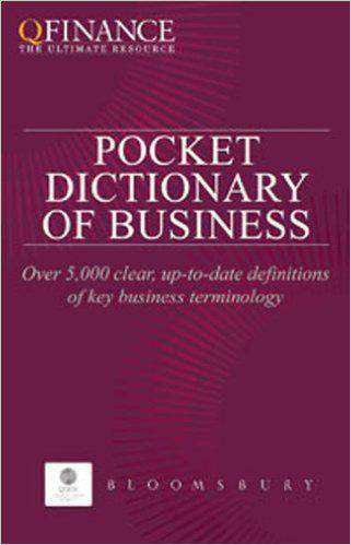 Pocket Dictionary Of Business  QFinance