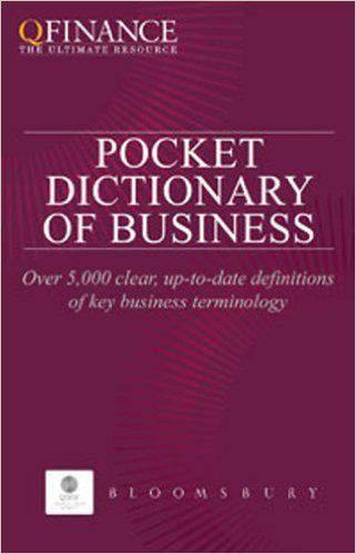 Pocket Dictionary Of Business  QFinance