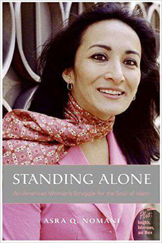 Standing Alone: An American Womans Struggle for the Soul of Islam Plus