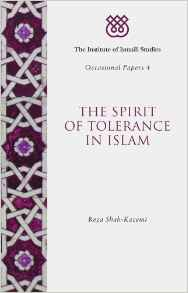 The Spirit of Tolerance in Islam IIS Occasional Papers