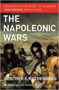 The Napoleonic Wars Smithsonian History of Warfare