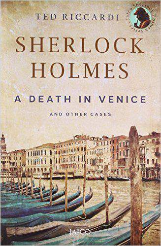 Sherlock Holmes A Death in Venice and Other Cases